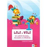 Lili a Vili 1 ve světě říkadel, pohádek a příběhů - Kniha