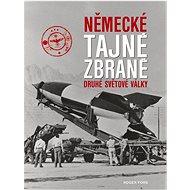 Německé tajné zbraně druhé světové války - Kniha