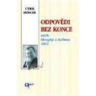 Odpovědi bez konce: aneb Sloupky z Reflexu 2002 - Kniha