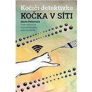 Kočka v síti: Kočičí detektivka - Kniha