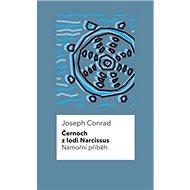 Černoch z lodi Narcissus Námořní příběh - Kniha