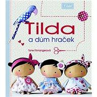 Tilda a dům hraček - Kniha