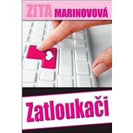 Zatloukači - Kniha