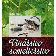 Vinárstvo a somelierstvo - Kniha