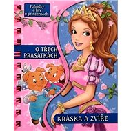 O třech prasátkách a Kráska a zvíře: Pohádky a hry o princeznách - Kniha