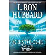 Scientologie Základy myšlení - Kniha