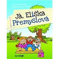 Já, Eliška Přemyslová - Kniha