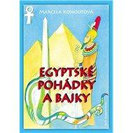 Egyptské pohádky a bajky - Kniha