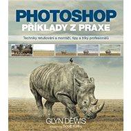 Photoshop příklady z praxe - Kniha