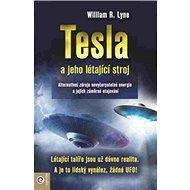 Tesla a jeho létající stroj: Alternativní zdroje nevyčerpatelné energie