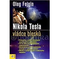 Nikola Tesla vládce blesku