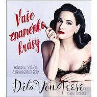 Vaše znaménko krásy: Průvodce světem extravagantní ženy - Kniha