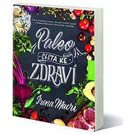 Paleo, cesta ke zdraví - Kniha