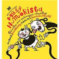 Malý humorista: Příručka pro začínající vtipálky - Kniha