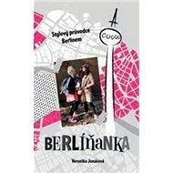 Kniha Berlíňanka - Kniha