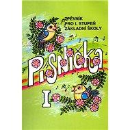 Písnička I. Zpěvník pro 1. stupeň základní školy - Kniha