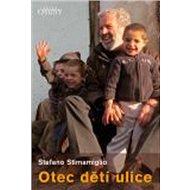 Otec dětí ulice - Kniha