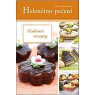 Helenčino pečení Rodinné recepty - Kniha
