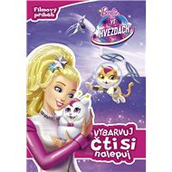 Barbie ve hvězdách Vybarvuj, čti si, nalepuj: Filmový příběh - Kniha