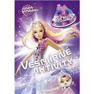 Barbie ve hvězdách Vesmírné aktivity: Uvnitř samolepky - Kniha