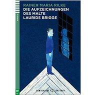 Die Aufzeichnungen des Malte Laurids Brigge - Kniha