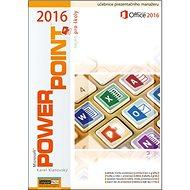 Kniha Powerpoint 2016 nejen pro školy - Kniha