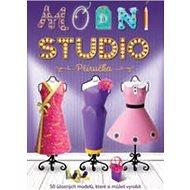 Módní studio: Vyrob si 50 úžasných modelů - Kniha