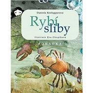 Rybí sliby: Pohádka - Kniha