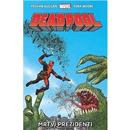 Deadpool Mrtví prezidenti - Kniha