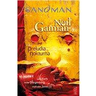 Sandman Preludia a nokturna - Kniha