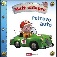 Malý chlapec Petrovo auto - Kniha