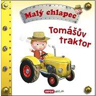 Malý chlapec Tomášův traktor - Kniha