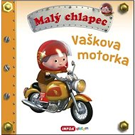 Malý chlapec Vaškova motorka