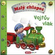 Malý chlapec Vojtův vlak - Kniha