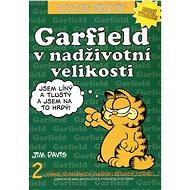 Garfield v nadživotní velikosti - Kniha