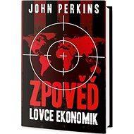 Zpověď lovce ekonomik - Kniha