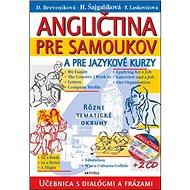Angličtina pre samoukov a pre jazykové kurzy + 2 CD - Kniha