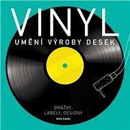 Vinyl Umění výroby desek: Drážky, labely, designy