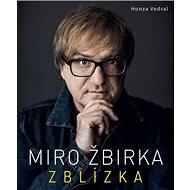 Miro Žbirka Zblízka - Kniha