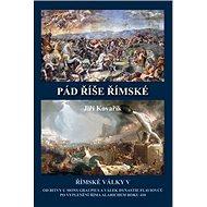 Pád říše římské: Římské války V - Kniha
