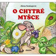 O chytré myšce - Kniha