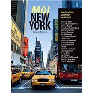 Můj New York: Město očima známých osobností - Kniha