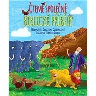 Čteme společně biblické příběhy - Kniha