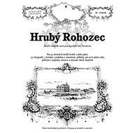Hrubý Rohozec: hrad - zámek severozápadně od Turnova - Kniha