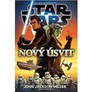 STAR WARS Nový úsvit: Kdysi dávno v předaleké galaxii ... - Kniha