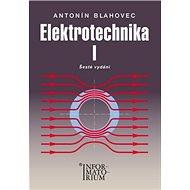 Elektrotechnika I: Pro SOŠ a SOU - Kniha