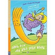 Oma Fix und das gelbe Band - Kniha