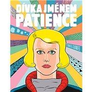 Dívka jménem Patience - Kniha