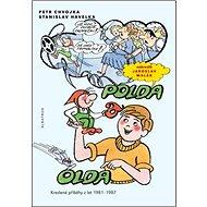 Polda a Olda: Kreslené příběhy z let 1981 - 1987 - Kniha