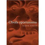 Chvála oportunismu - Kniha